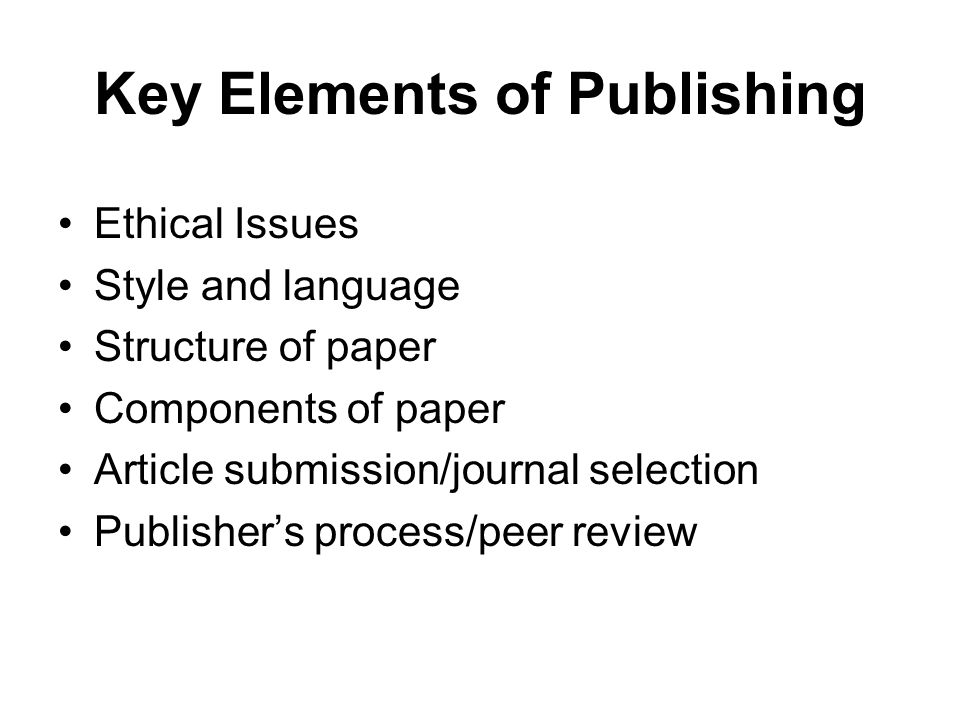 Key Elements of Publishing