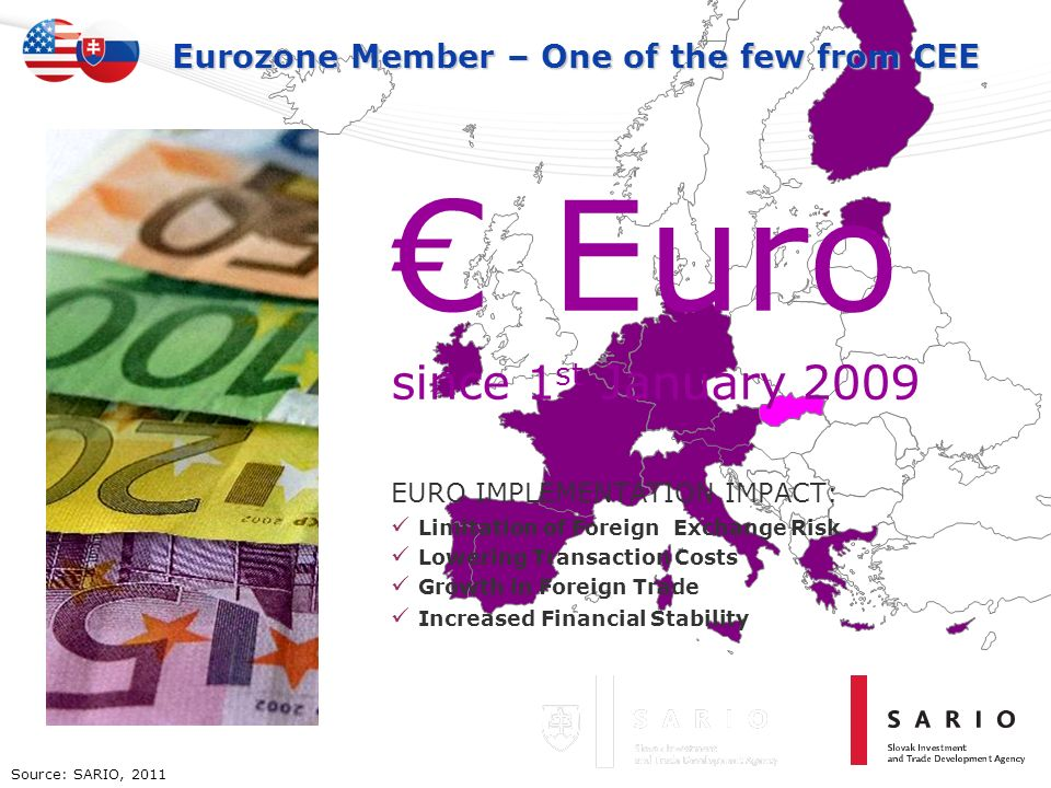 Eurozone Member – One of the few from CEE