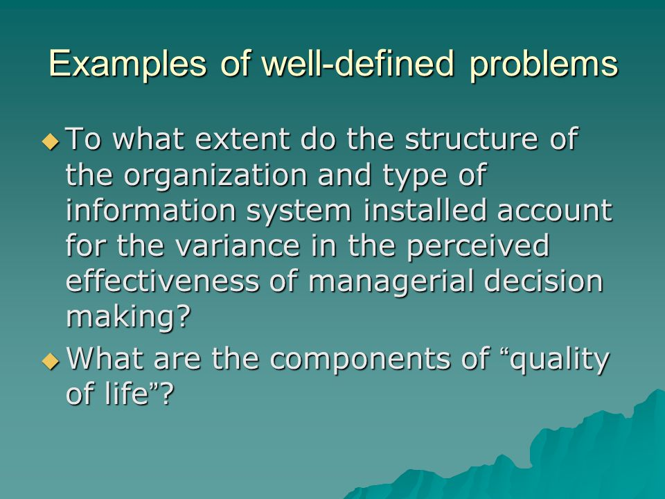 Examples of well-defined problems
