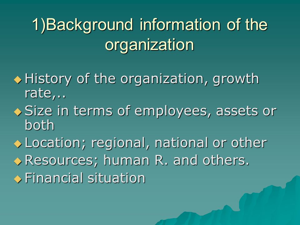 1)Background information of the organization