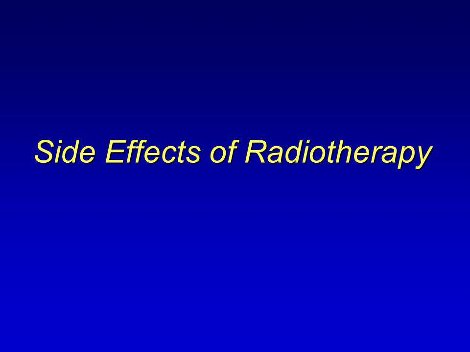 Side Effects of Radiotherapy