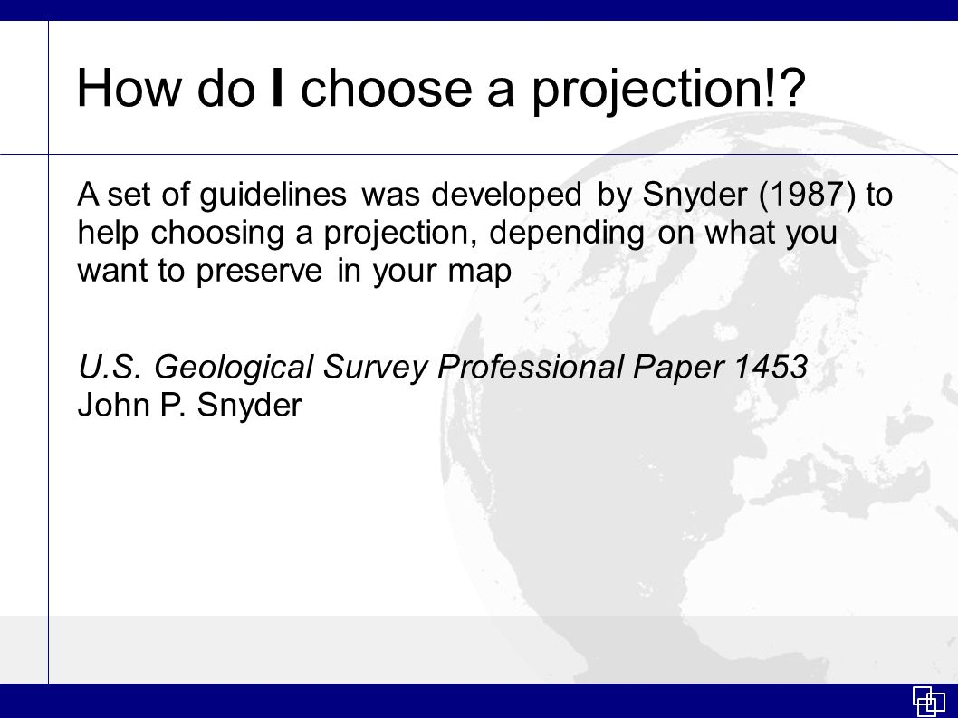 How do I choose a projection!