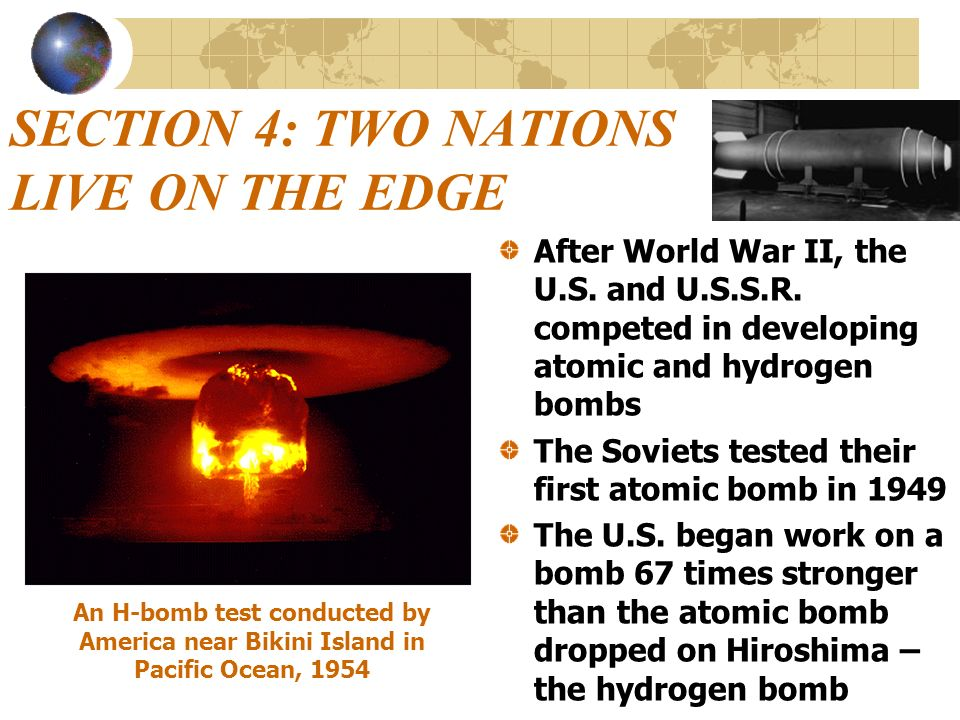 SECTION 4: TWO NATIONS LIVE ON THE EDGE