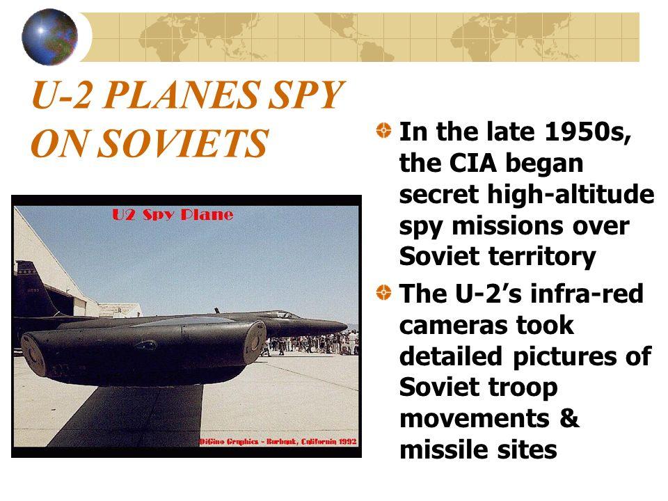 U-2 PLANES SPY ON SOVIETS