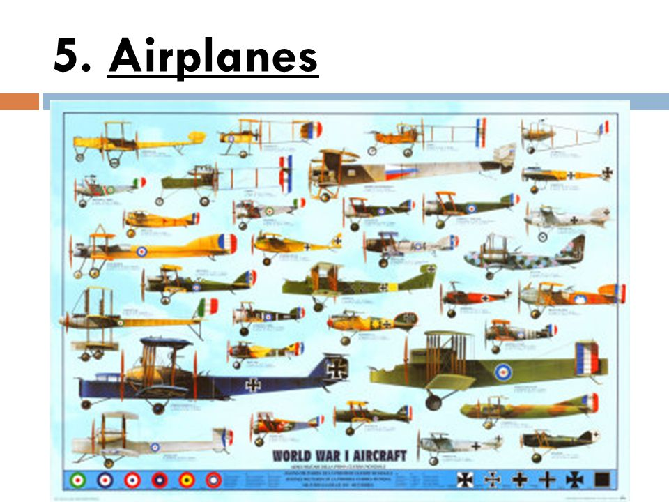 5. Airplanes