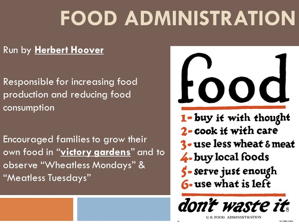 Food Administration Run by Herbert Hoover