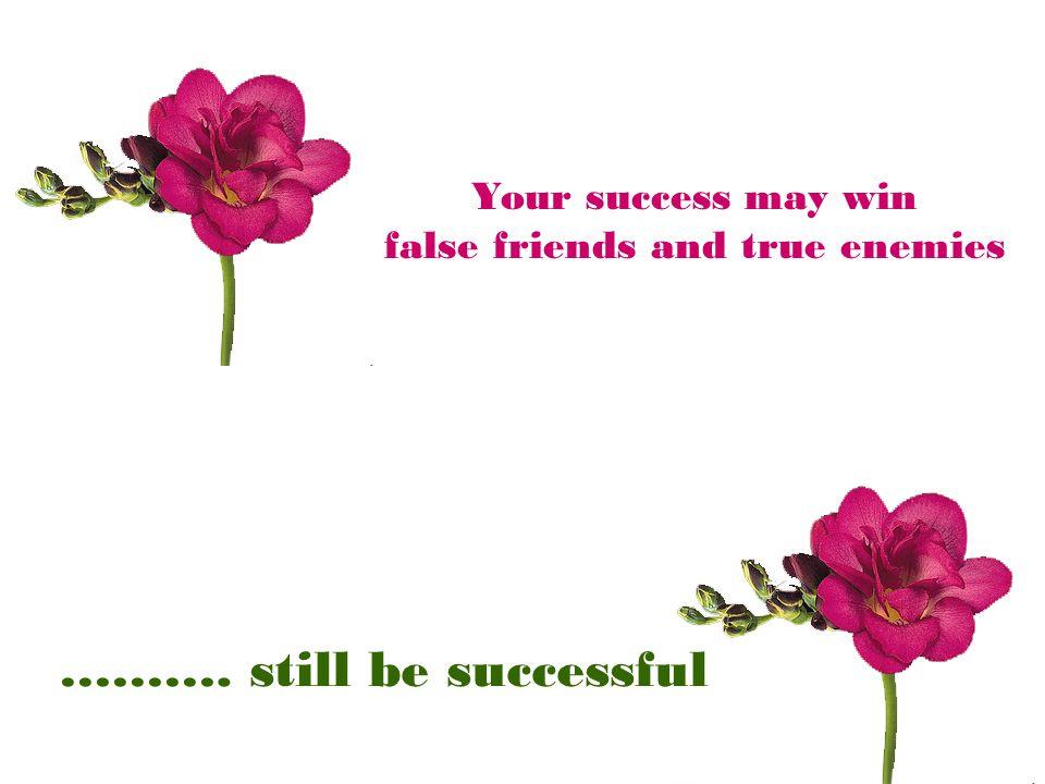 false friends and true enemies