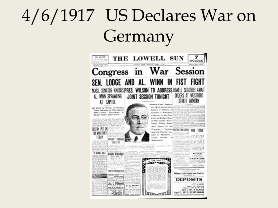 4/6/1917 US Declares War on Germany