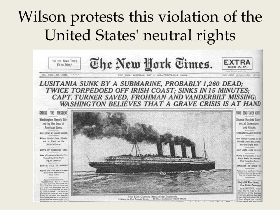 Wilson protests this violation of the United States neutral rights