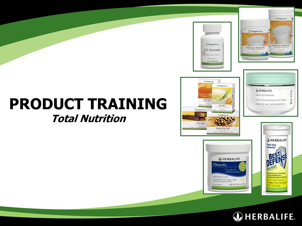 PRODUCT TRAINING Total Nutrition