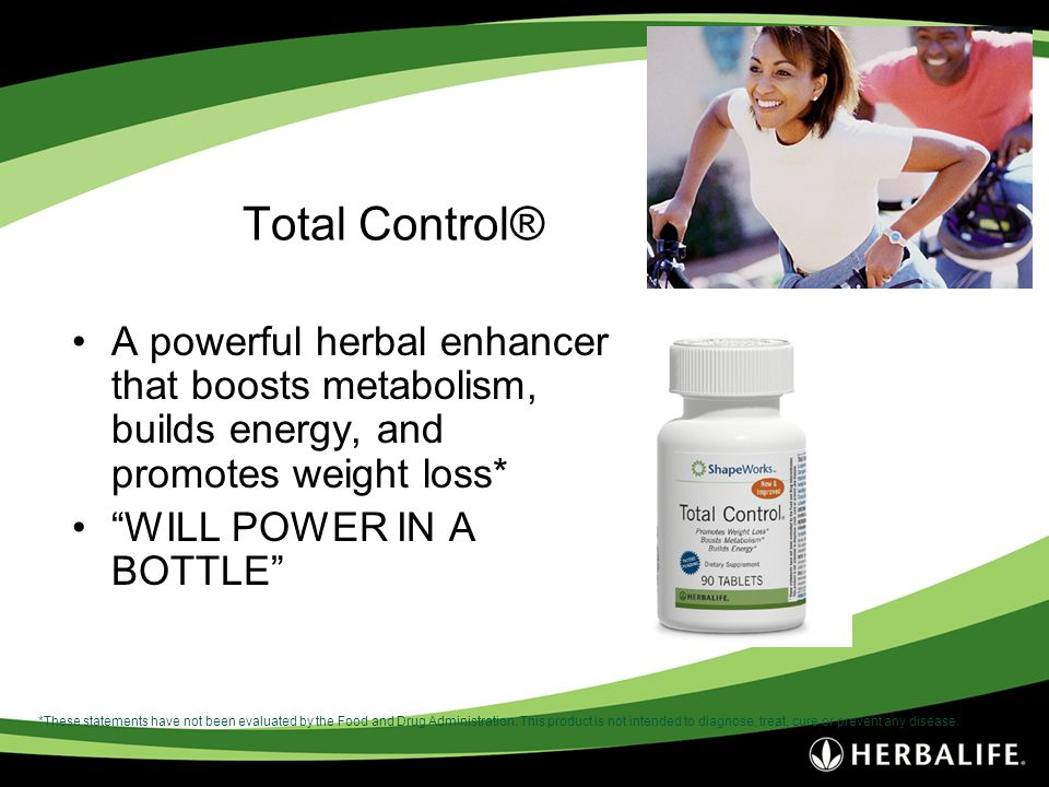 Total Control® A powerful herbal enhancer that boosts metabolism, builds energy, and promotes weight loss*