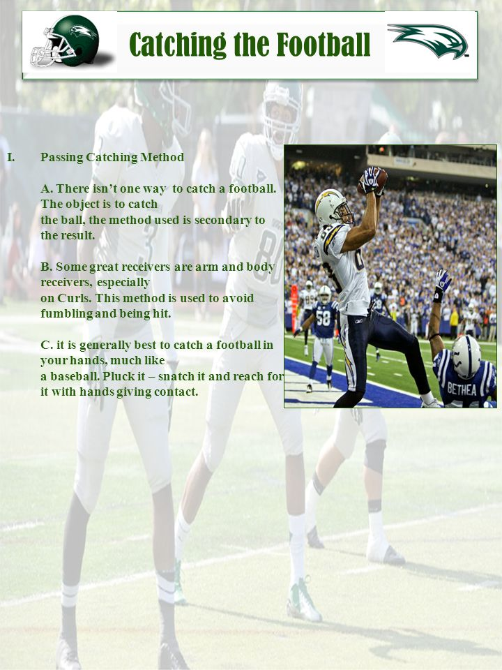 Catching the Football Passing Catching Method