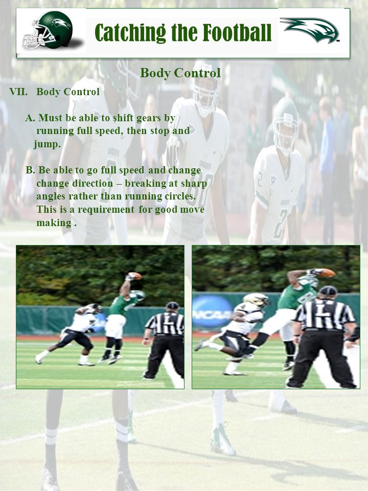 Catching the Football Body Control VII. Body Control