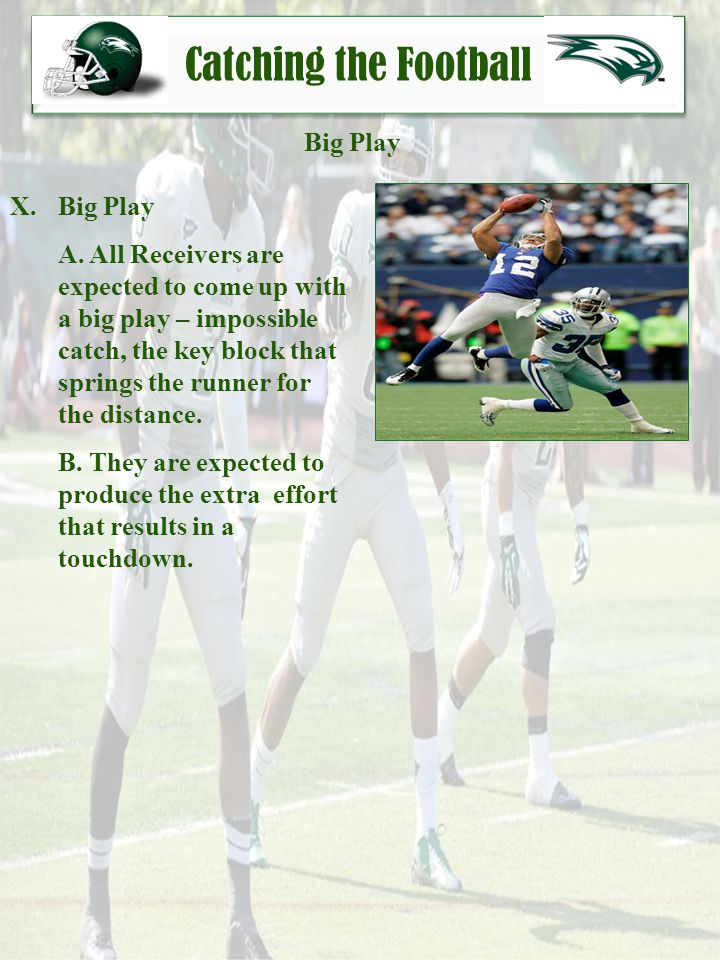 Catching the Football Big Play Big Play