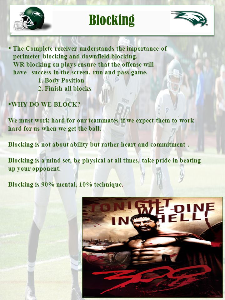 Blocking The Complete receiver understands the importance of