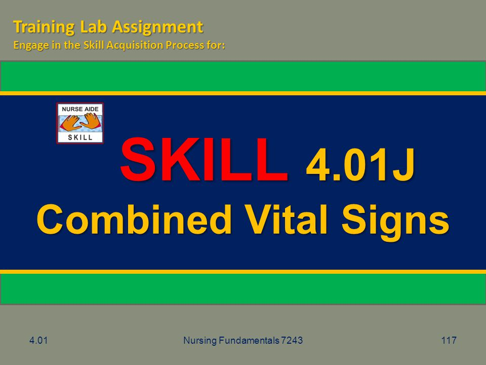 SKILL 4.01J Combined Vital Signs Training Lab Assignment