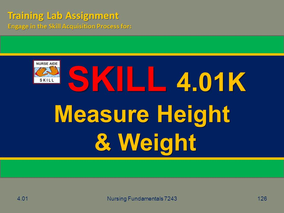 SKILL 4.01K Measure Height & Weight Training Lab Assignment