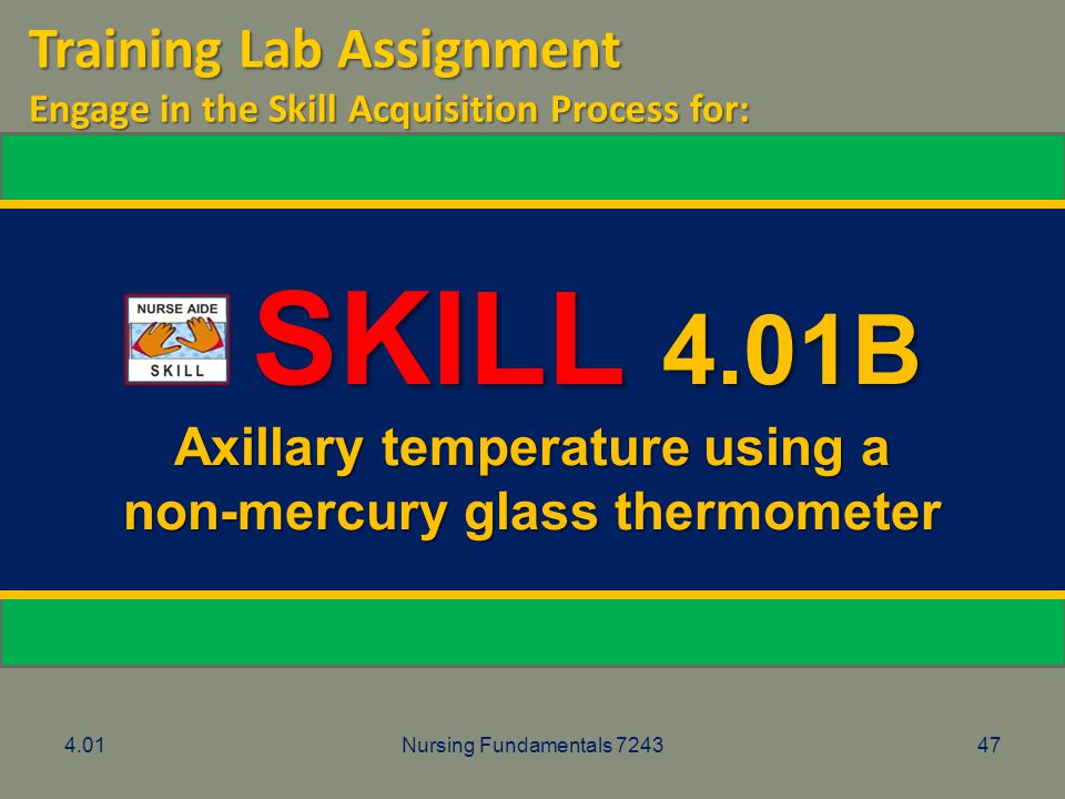 Axillary temperature using a non-mercury glass thermometer