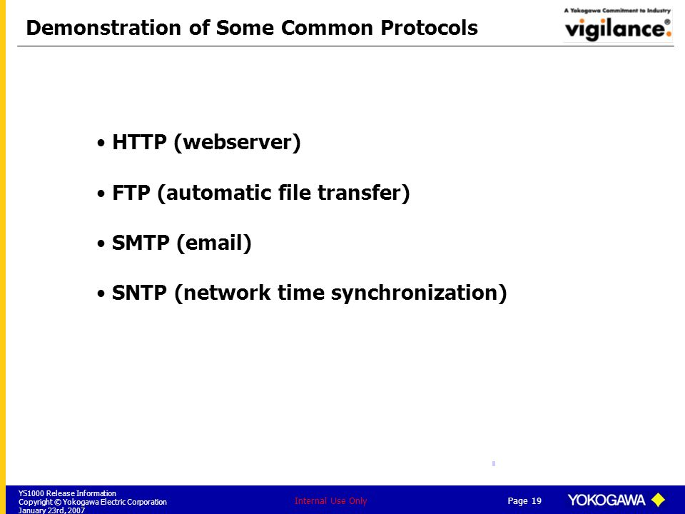 Demonstration of Some Common Protocols