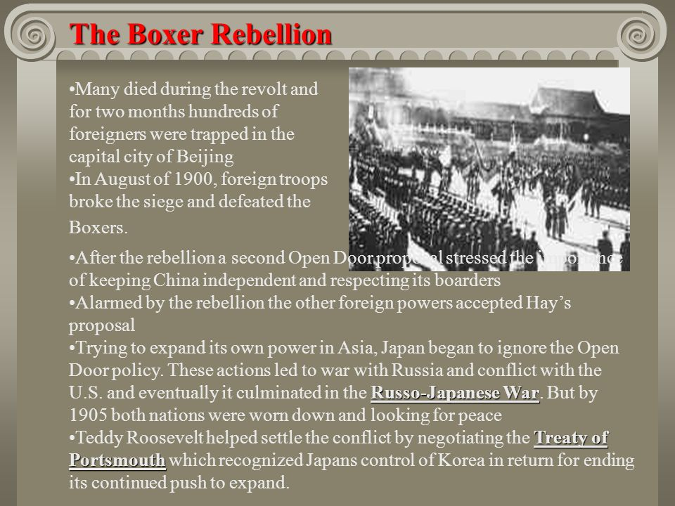 The Boxer RebellionMany died during the revolt and for two months hundreds of foreigners were trapped in the capital city of Beijing.