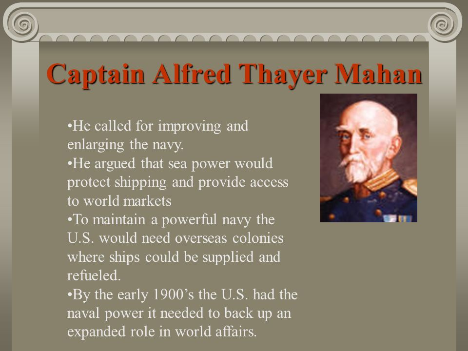 Captain Alfred Thayer Mahan