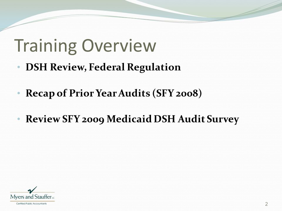 Training Overview DSH Review, Federal Regulation