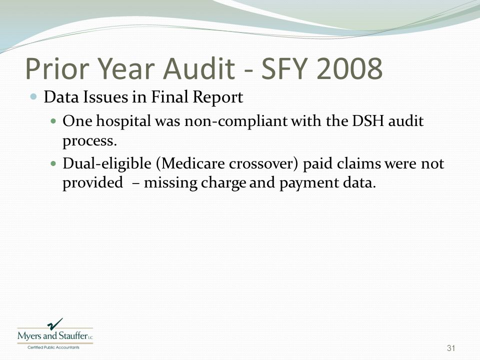 Prior Year Audit - SFY 2008 Data Issues in Final Report