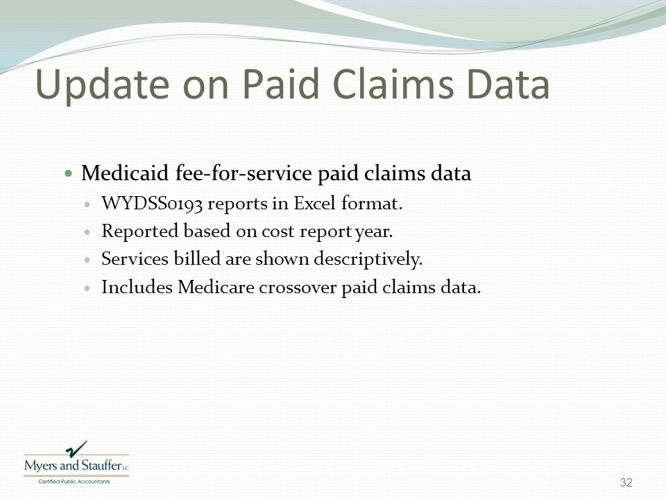 Update on Paid Claims Data
