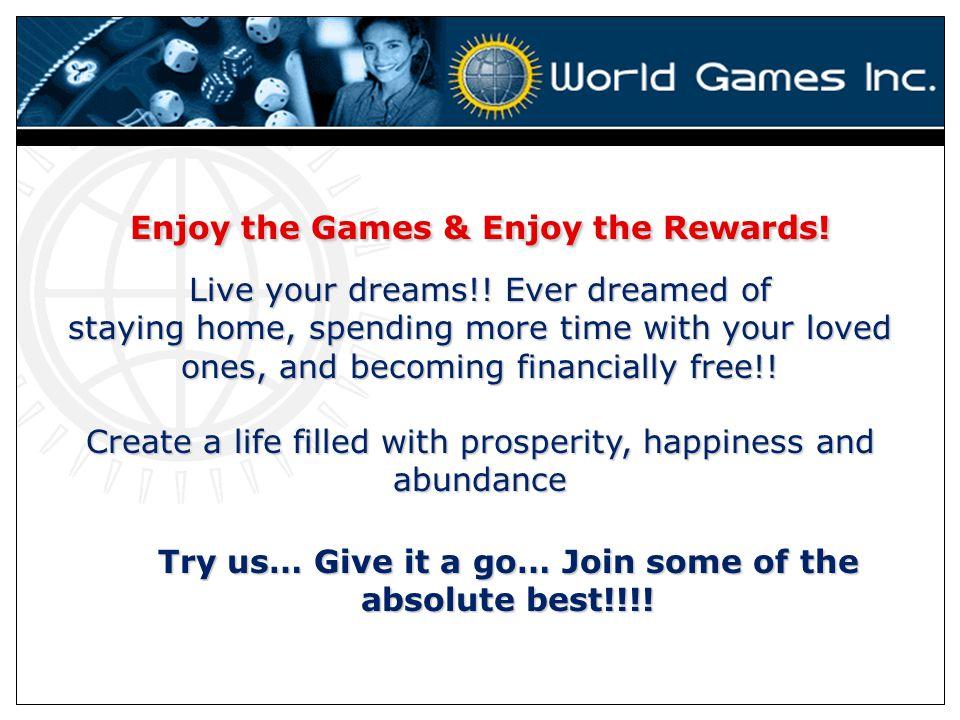 Enjoy the Games & Enjoy the Rewards!