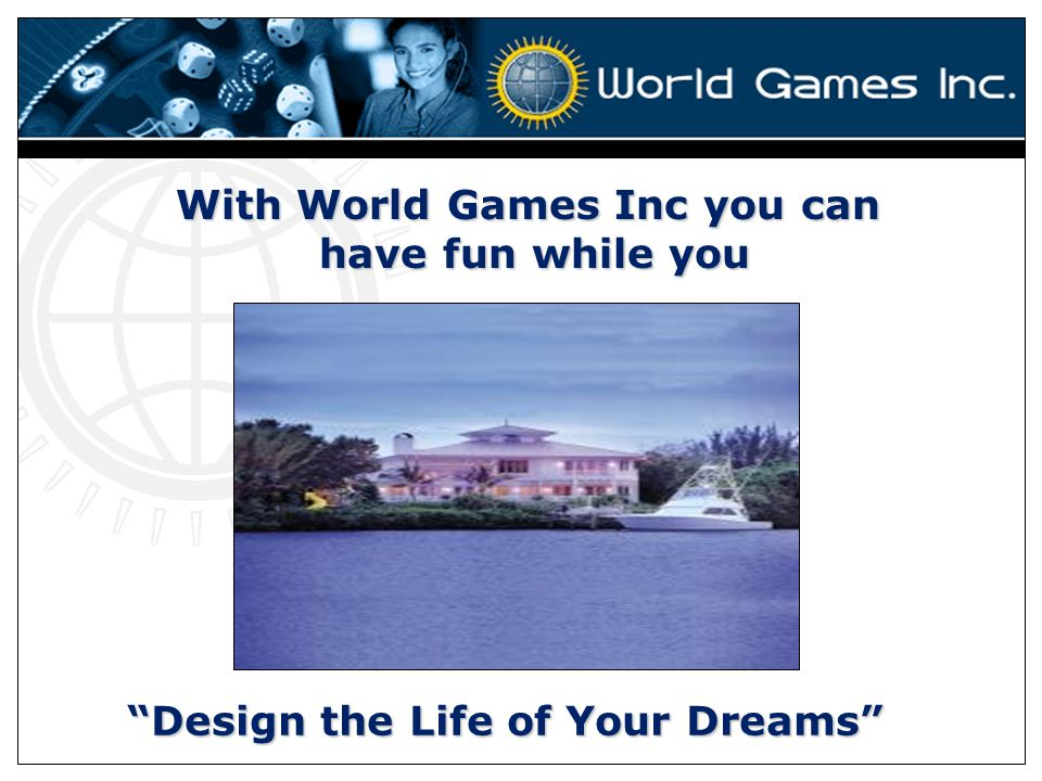 With World Games Inc you can have fun while you