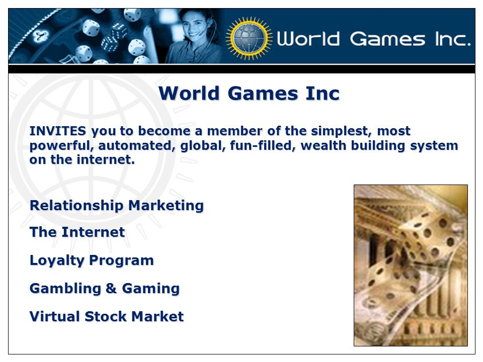 World Games Inc Relationship Marketing The Internet Loyalty Program