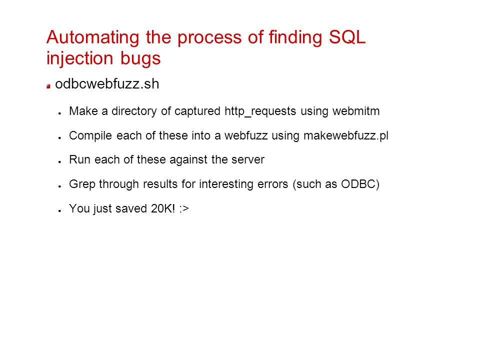 Automating the process of finding SQL injection bugs