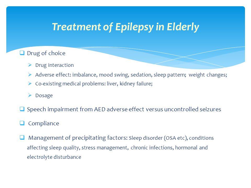 Treatment of Epilepsy in Elderly