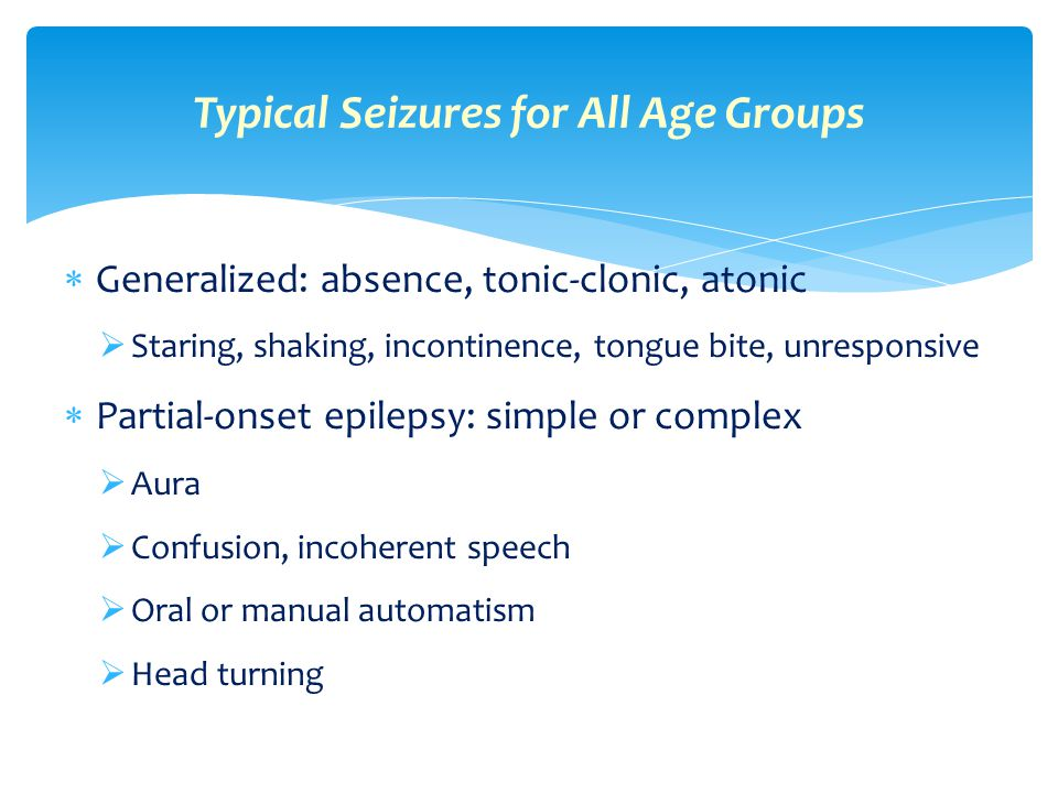 Typical Seizures for All Age Groups