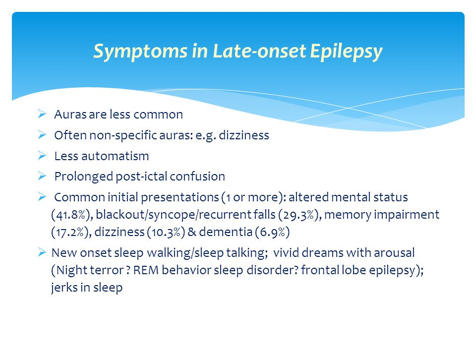 Symptoms in Late-onset Epilepsy