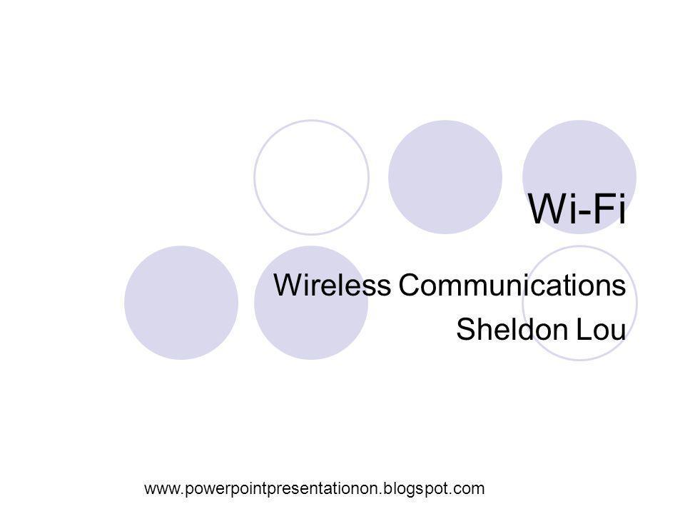 Wireless Communications Sheldon Lou