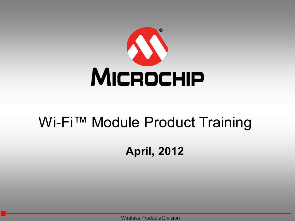 Wi-Fi™ Module Product Training