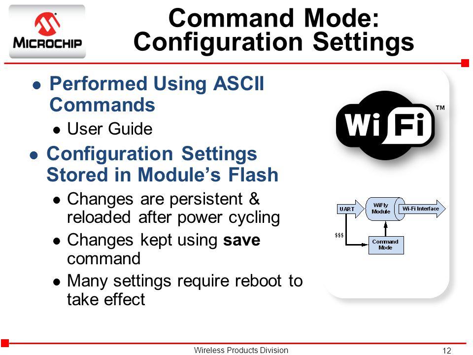 Command Mode: Configuration Settings