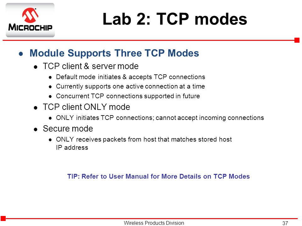 TIP: Refer to User Manual for More Details on TCP Modes