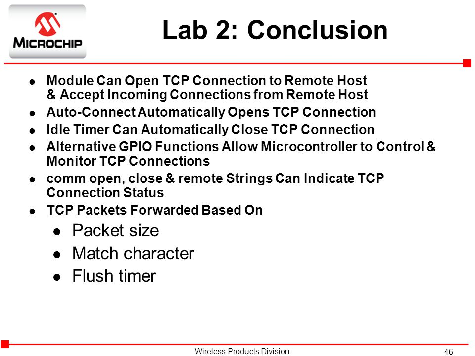 Lab 2: Conclusion Packet size Match character Flush timer