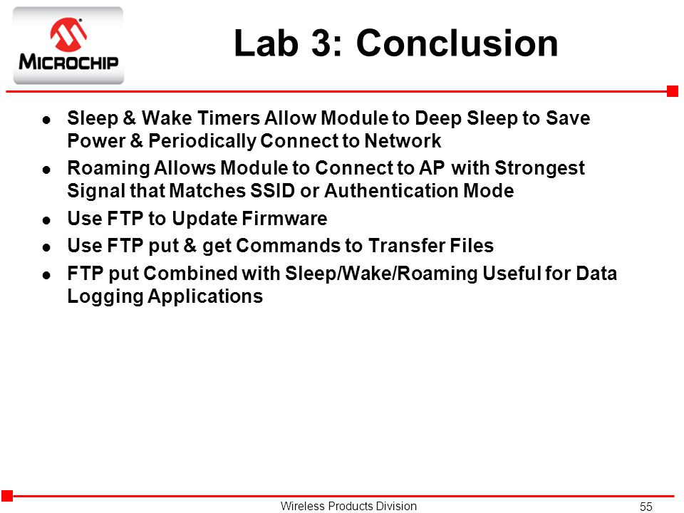 Lab 3: Conclusion Sleep & Wake Timers Allow Module to Deep Sleep to Save Power & Periodically Connect to Network.