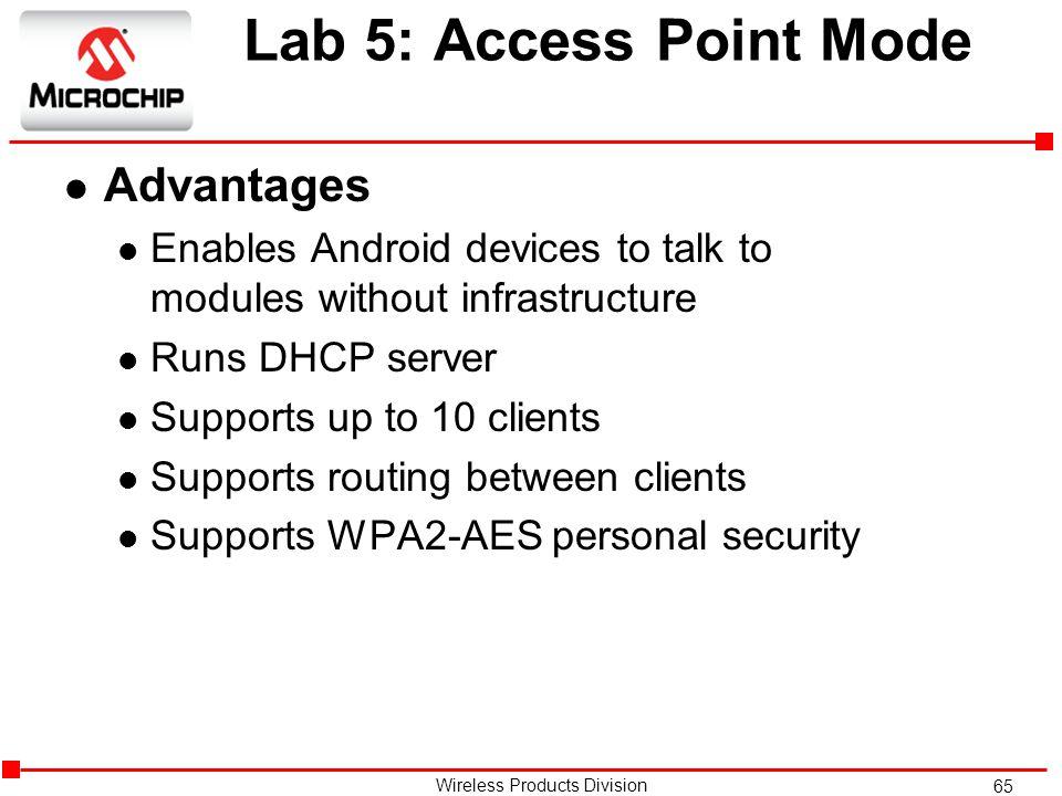 Lab 5: Access Point Mode Advantages