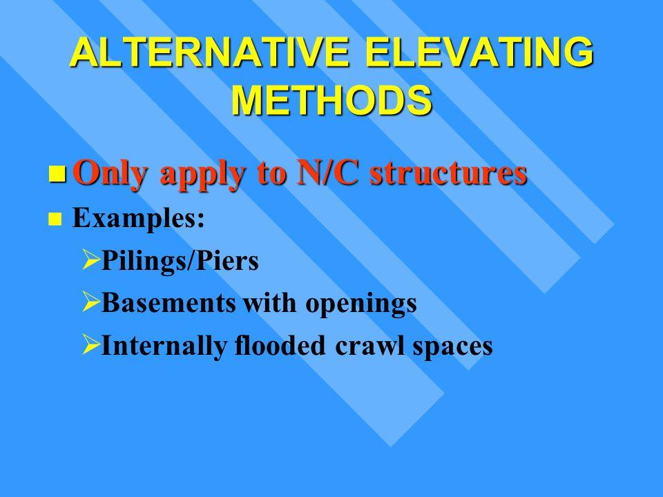 ALTERNATIVE ELEVATING METHODS