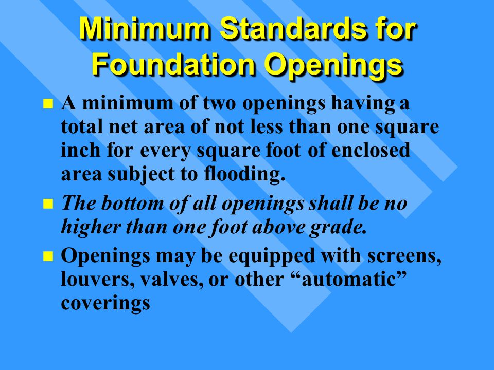 Minimum Standards for Foundation Openings