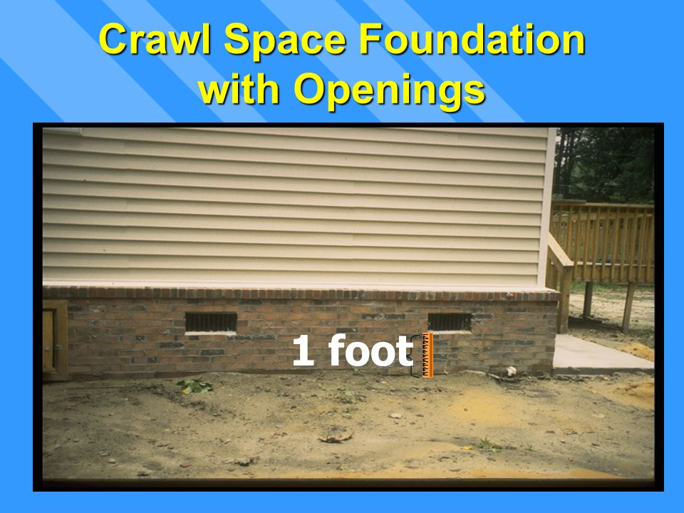 Crawl Space Foundation with Openings