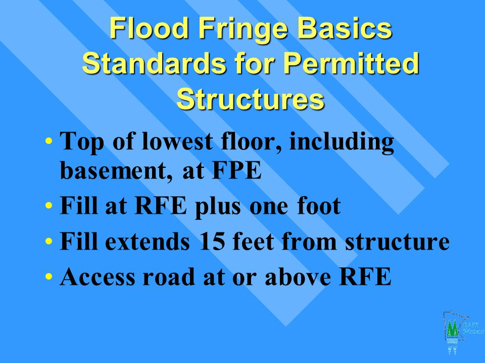 Flood Fringe Basics Standards for Permitted Structures