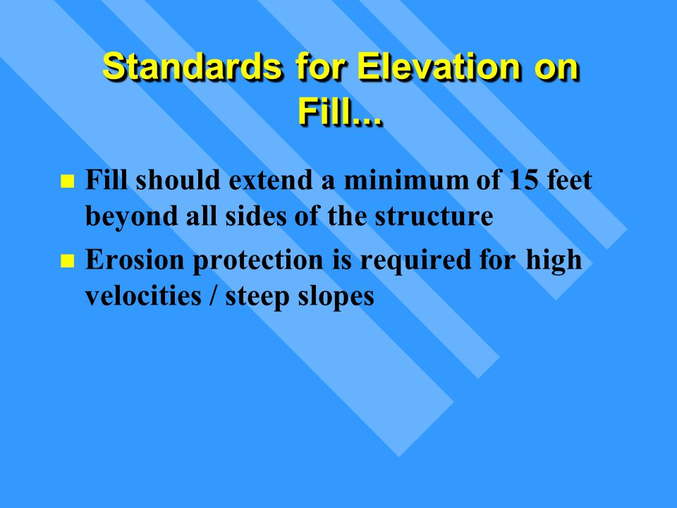 Standards for Elevation on Fill...