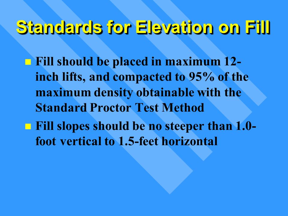 Standards for Elevation on Fill