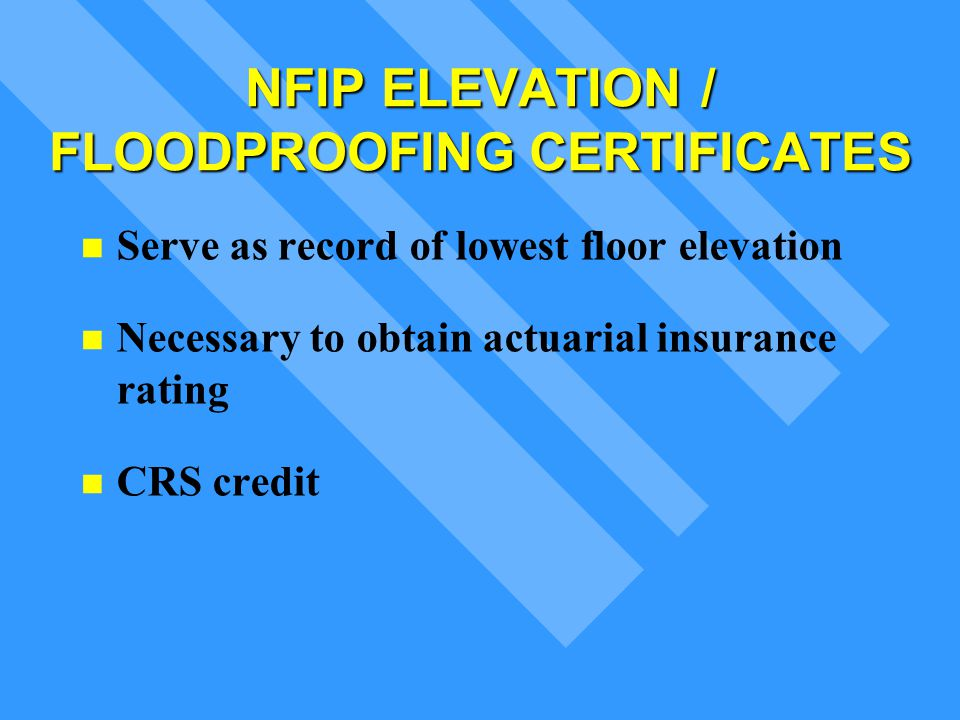 NFIP ELEVATION FLOODPROOFING CERTIFICATES