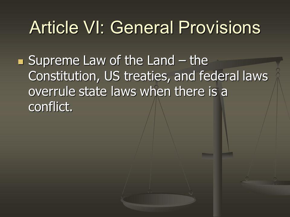 Article VI: General Provisions